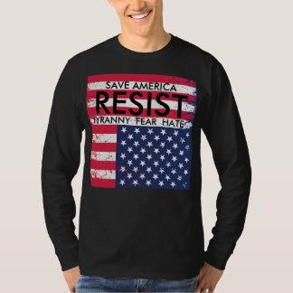 Résistez au T-shirt de protestation de tyrannie