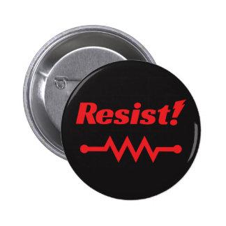 Résistez ! boutonnez (rouge) pin's