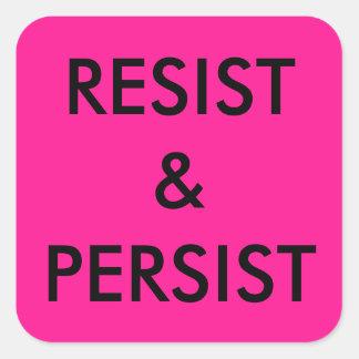 Résistez et persistez, texte noir audacieux sur sticker carré