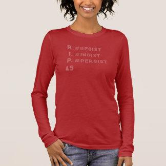Résistez insistent persistent : T-shirt