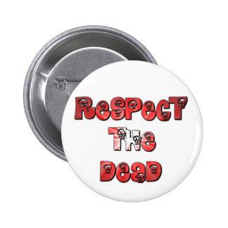 Respectez le bouton mort en rouge badge rond 5 cm