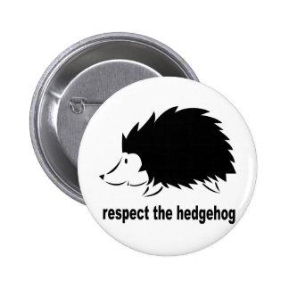 Respectez le hérisson badge avec épingle