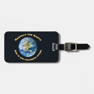 Respectez notre étiquette de bagage de la terre de étiquettes bagages