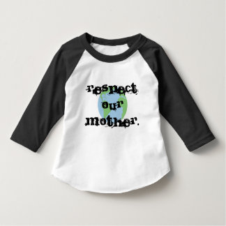 Respectez notre mère t-shirt