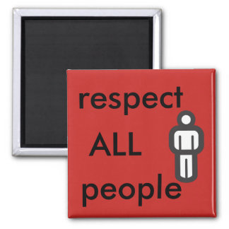 respectez toutes les personnes magnet carré