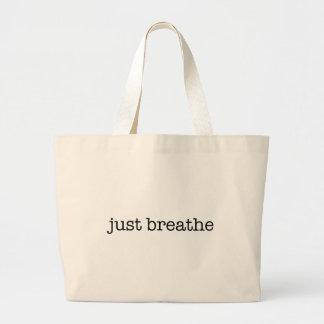 Respirez juste grand tote bag