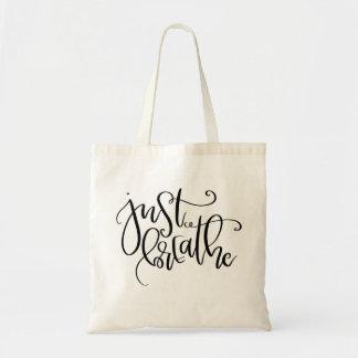 Respirez juste le sac fourre-tout