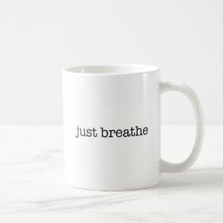 Respirez juste mug