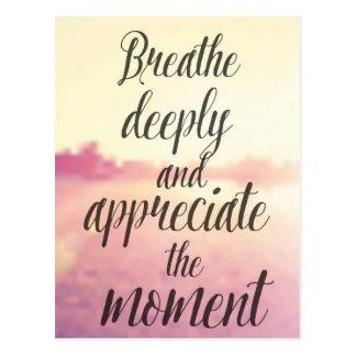 Respirez profondément et appréciez le moment cartes postales