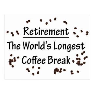 Retraite : La plus longue pause-café dans le monde Carte Postale