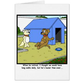 Retraite occupée : Bande dessinée de chien Carte De Vœux