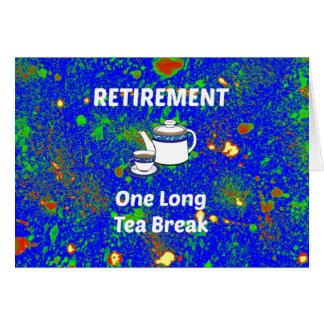Retraite - une longue pause café carte de vœux