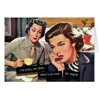 Rétro femme au foyer aucun traitement pour stupide carte de vœux