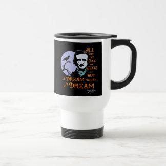 Rêve d'Edgar Allan Poe dans une citation rêveuse Mug De Voyage