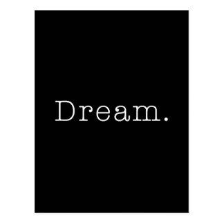Rêve. Modèle rêveur noir et blanc de citation Cartes Postales