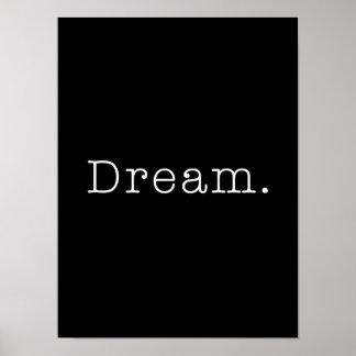 Rêve. Modèle rêveur noir et blanc de citation Posters