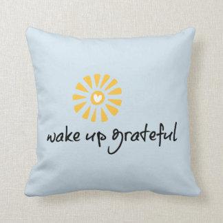 Réveillez le coussin reconnaissant