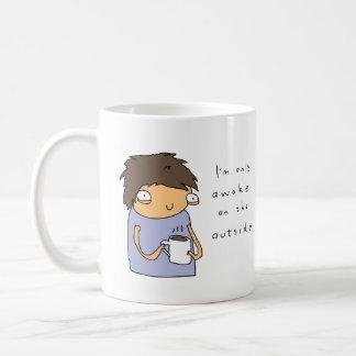Réveillez-vous seulement sur la tasse de café