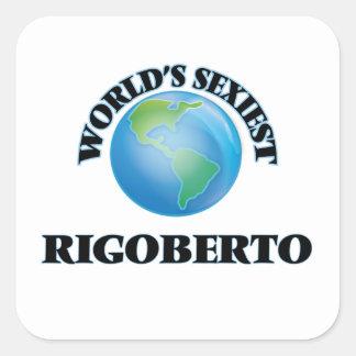 Rigoberto le plus sexy du monde sticker carré