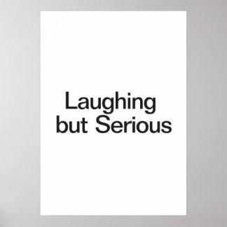 Rire mais sérieux