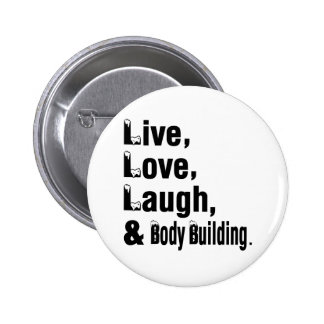 Rire vivant et musculation d'amour badge rond 5 cm