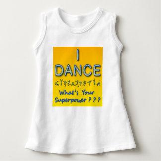 Robe Sans Manche Je danse - ce qui est la votre superpuissance - le