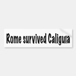 Rome a survécu à Caligula Autocollant De Voiture