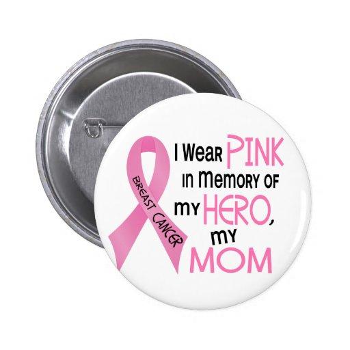 ROSE de cancer du sein DANS la MÉMOIRE de MA MAMAN Badges