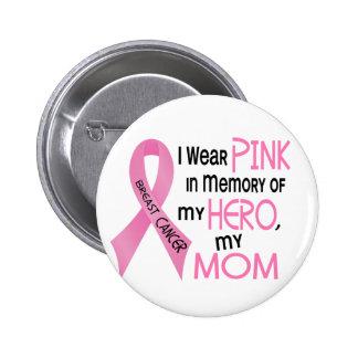 ROSE de cancer du sein DANS la MÉMOIRE de MA MAMAN Badge Rond 5 Cm