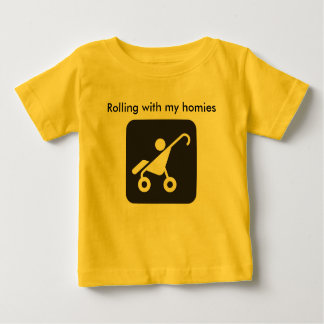 Roulement avec ma chemise de homies t-shirt pour bébé