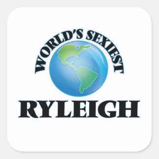 Ryleigh le plus sexy du monde sticker carré