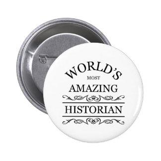 ` S du monde la plupart d'historien extraordinaire Badge Avec Épingle