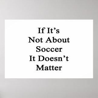 S il n est pas au sujet du football il n importe p affiche