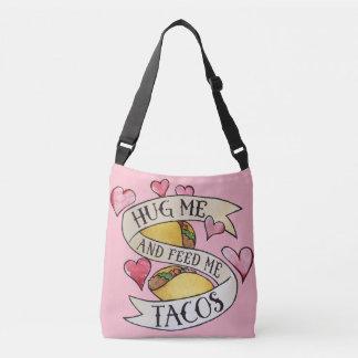 Sac Ajustable Étreignez-moi et alimentez-moi les tacos