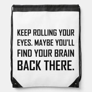 Sac Avec Cordons Continuez à rouler le cerveau de découverte de