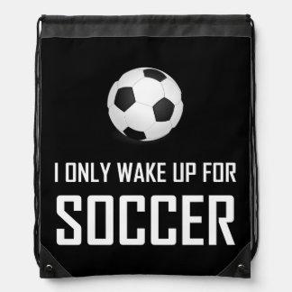 Sac Avec Cordons Je me réveille seulement pour le football