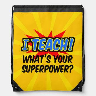 Sac Avec Cordons J'enseigne ce qui est votre professeur de super