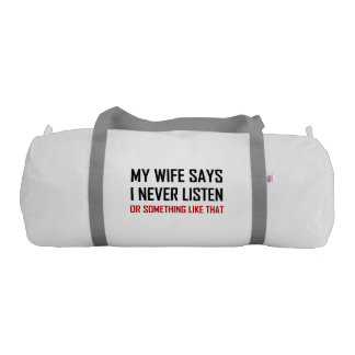 Sac De Gym L'épouse dit n'écoutent jamais