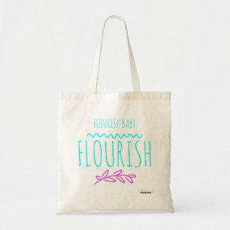 Sac Flourish, bébé, flourish !