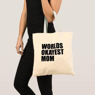Sac fourre-tout à maman d'Okayest des mondes