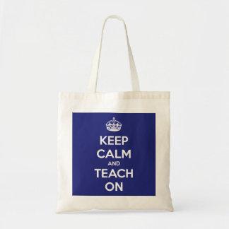 Sac Gardez le calme et l'enseignez sur le budget bleu
