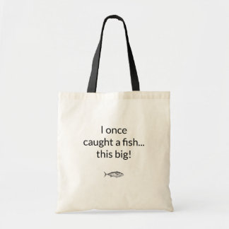Sac I humoristique a par le passé pêché un poisson…