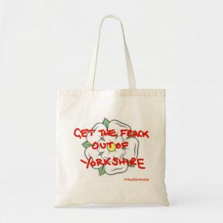 Sac Obtenez le Frack hors de Yorkshire
