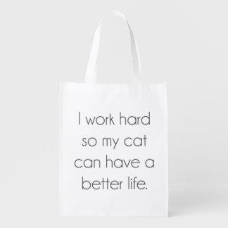 Sac Réutilisable Je travaille dur ainsi mon chat peut avoir une