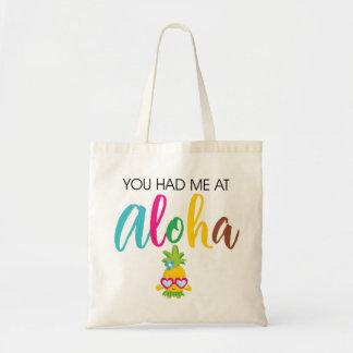 Sac Vous m'avez eu à Aloha