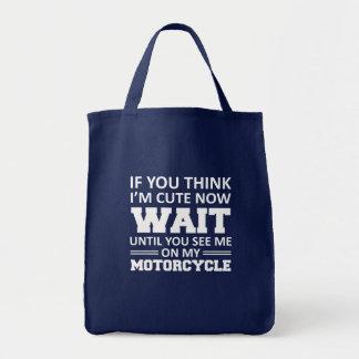 Sac Vous pensez qu'I mignon jusqu'à voient ma moto