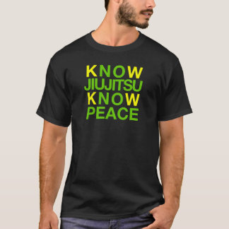 Sachez que Jiujitsu savent la paix T-shirt