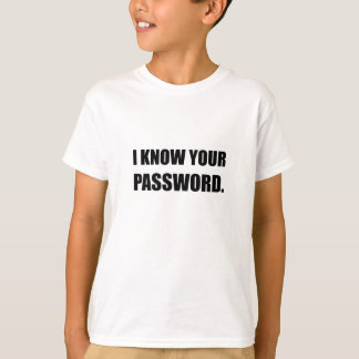 Sachez votre mot de passe t-shirt