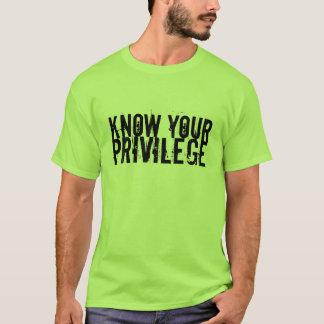 Sachez votre privilège t-shirt
