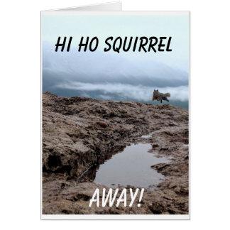 Salut Ho écureuil, loin ! Carte de voeux vierge